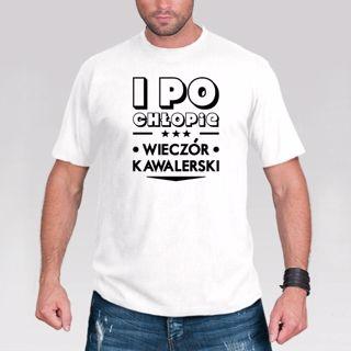 Koszulka - I Po Chłopie gadżety na wieczór kawalerski