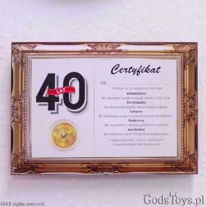 Certyfikat urodziny dla 40 latka pomysł na pamiątkę z urodzin