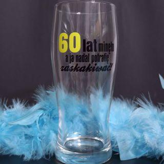 Szklanka do Piwa 60 Lat Minęło prezenty urodzinowe 60